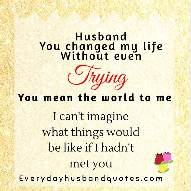 husband compromise quote husband you changed my life out