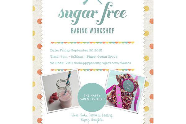 The Happy Parent - Sugar Free Workshop