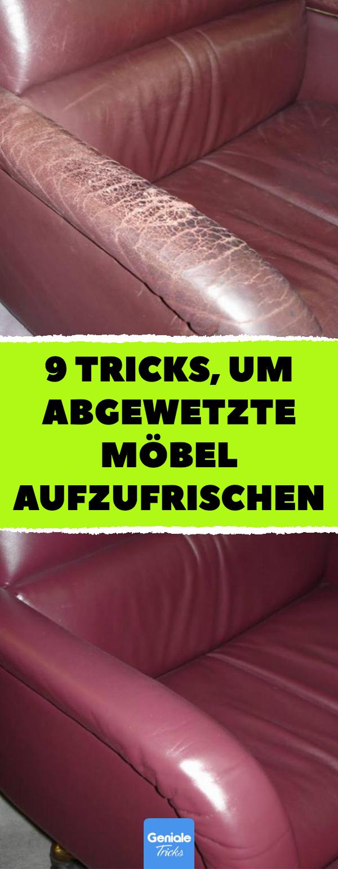 9 Tricks, um abgewetzte Möbel aufzufrischen