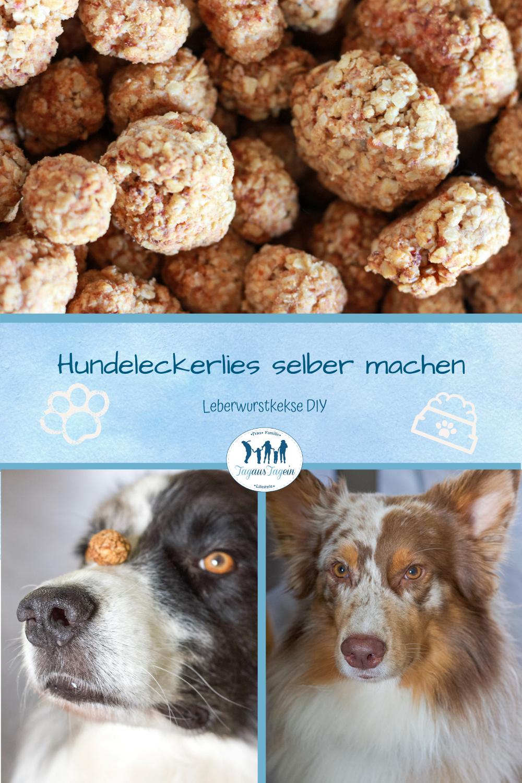 Hundeleckerlis selber machen Leckerlis aus Leberwurst