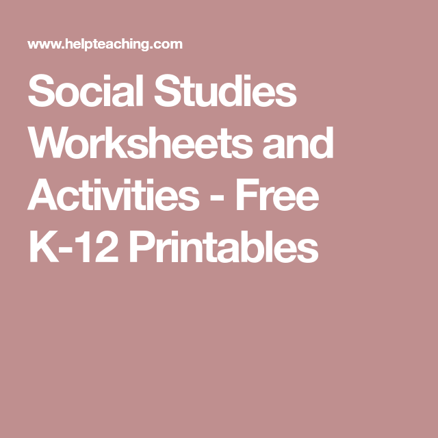 Social Stu s Worksheets and Activities Free K 12 Printables