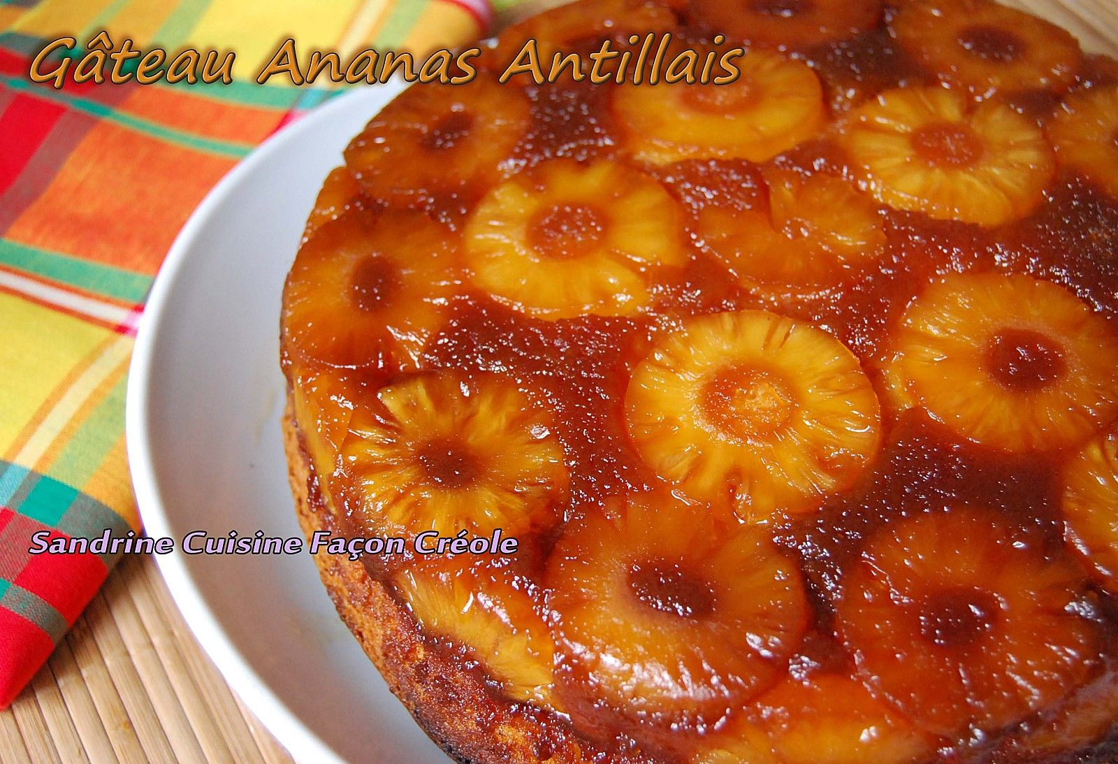 G teau ananas west indian pineapple cake recette for Idee de hanoukia
