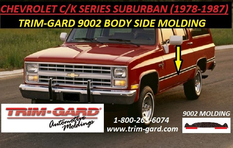 1978 1979 1980 1981 1982 1983 1984 1985 1986 1987 Chevrolet C K Suburban Body Side Molding Trim Gard Manufactures The Chevy C Moldings And Trim Body Trucks