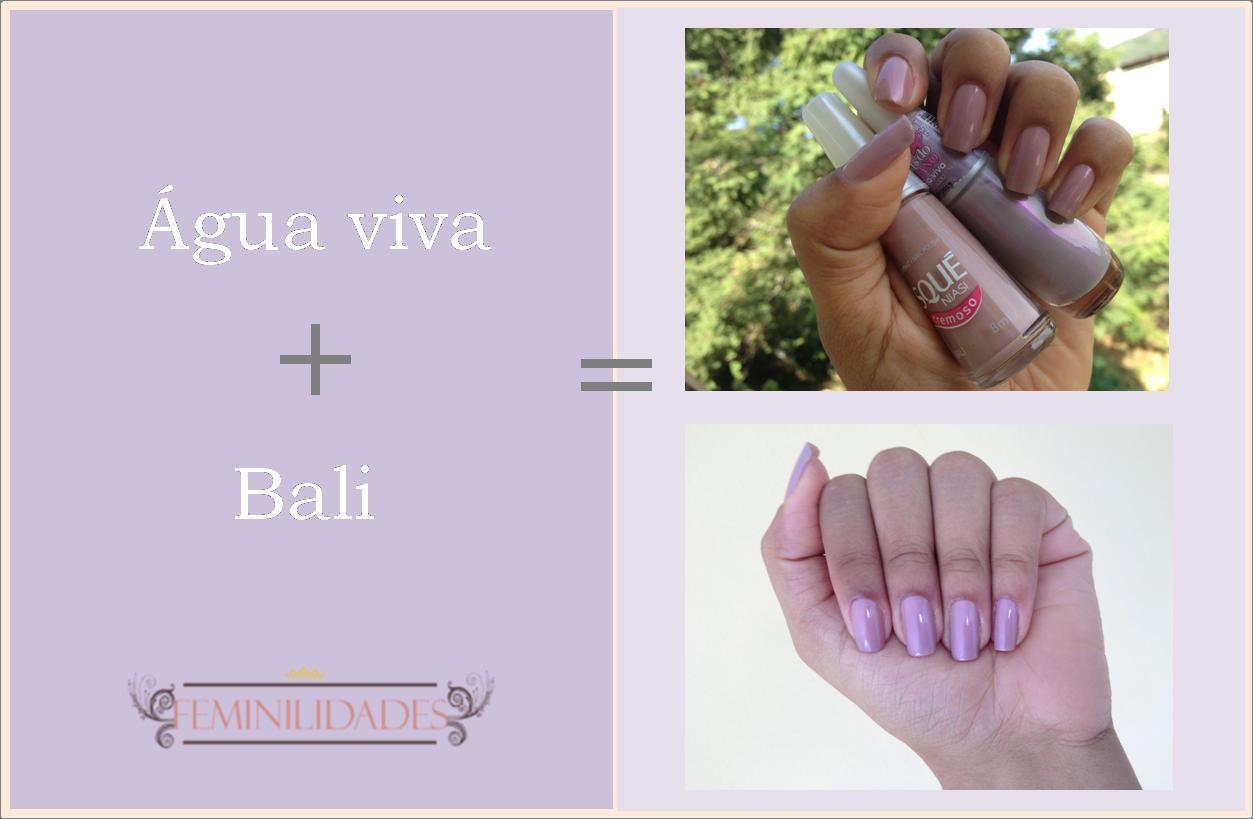 Água viva + Bali = Os esmaltes da semana