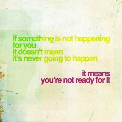 If something is not happening...
