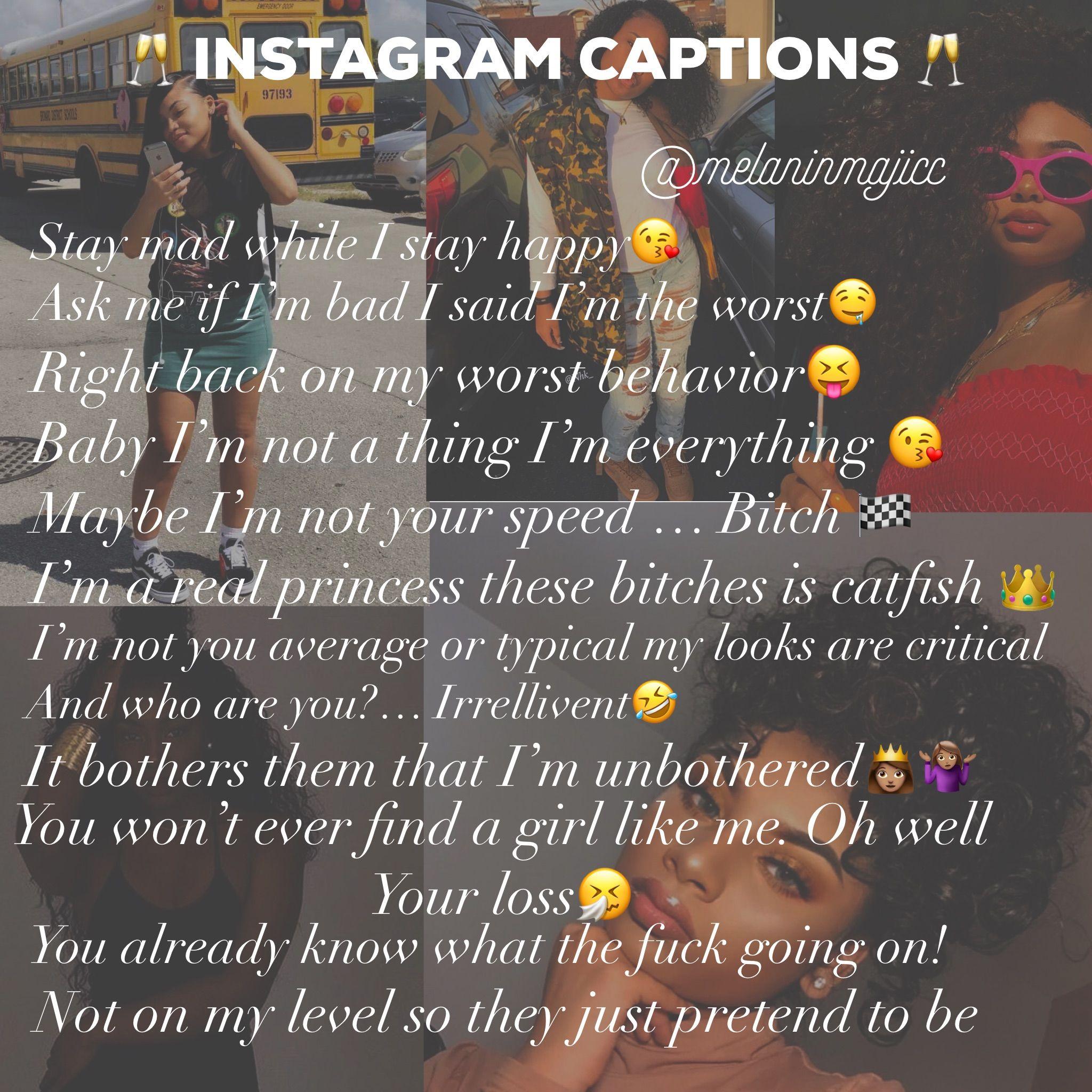 Melanin Account Instagram Captions Instagram Captions Instagram Quotes Instagram Captions For Selfies