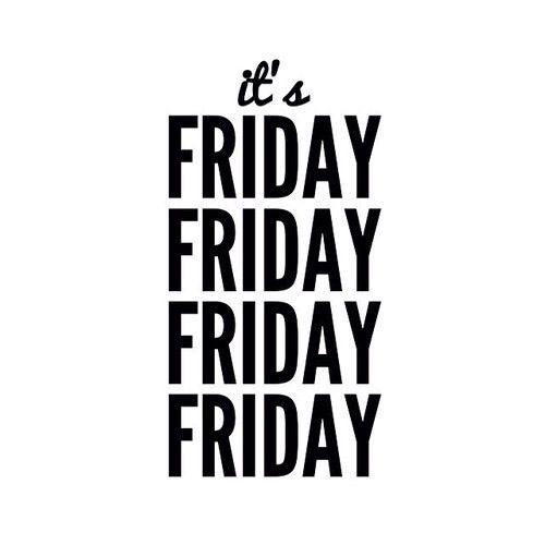 Thank god it's friday sometimes on friday we think... • typostrate