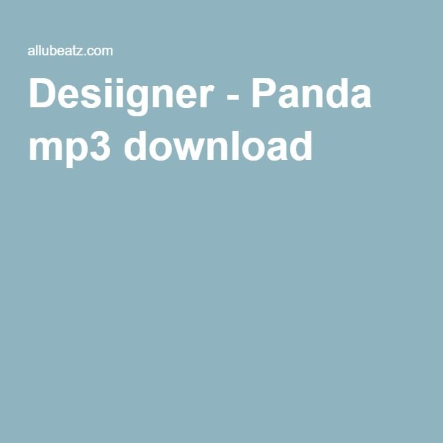 Desiigner Panda Mp3 Download