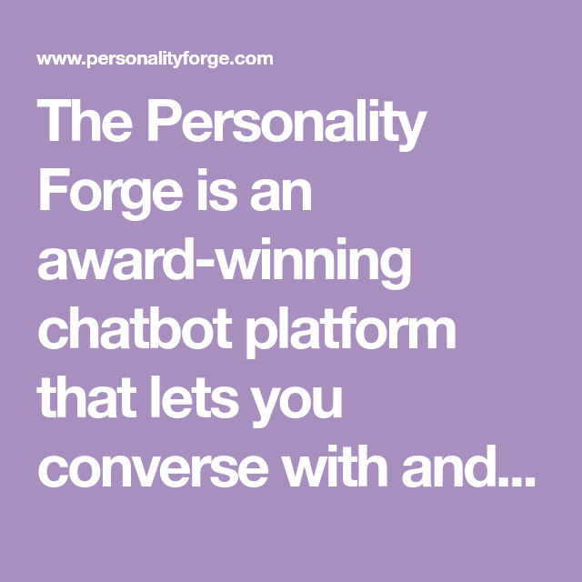 forge personality chatbots salvo chatbot lets winning award platform build
