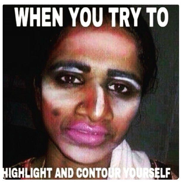 24d56b6d19a7a2eabd018c09722262b0 makeup makeupfail contour contouring fail meme memes funny