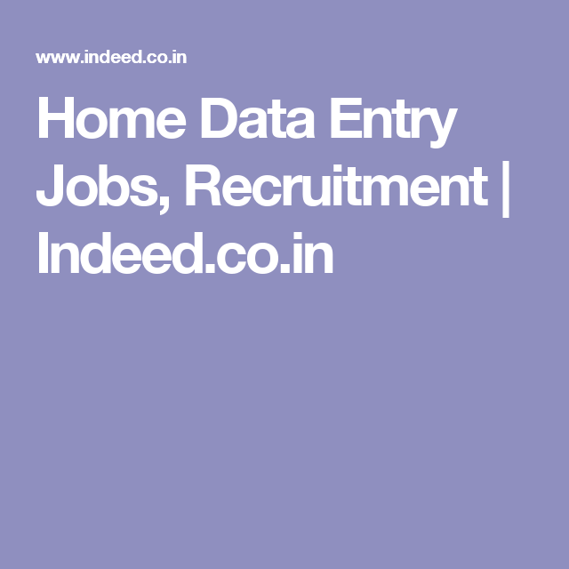 Home Data Entry Jobs, Recruitment