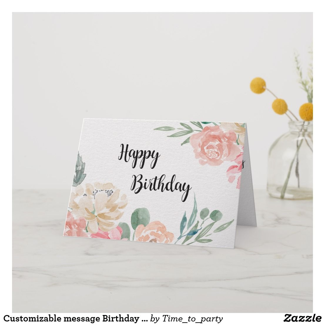 ac5511cb4f03 Customizable message Birthday Card watercolor