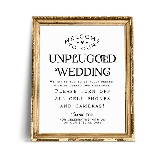 No Ceremony Just Reception: Welcome To Our Unplugged Wedding, Unplugged Ceremony Sign