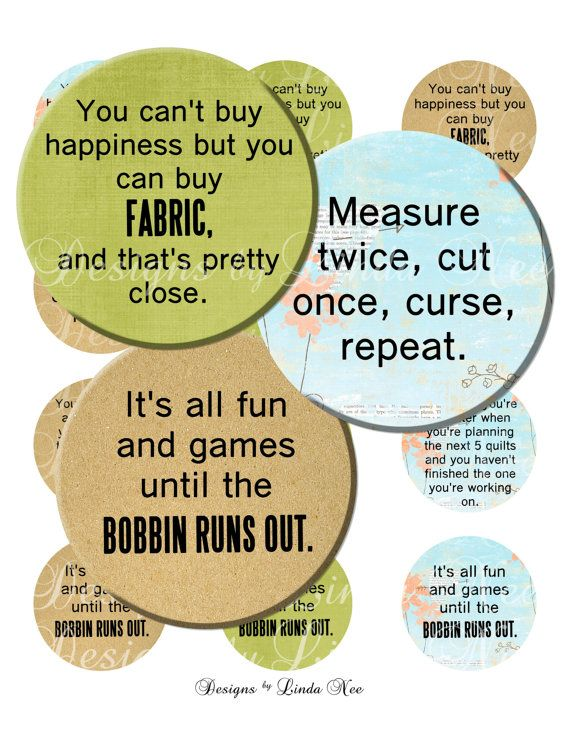 New Quilting And Fabric Quotes 1 Inch Round Bottlecap Images