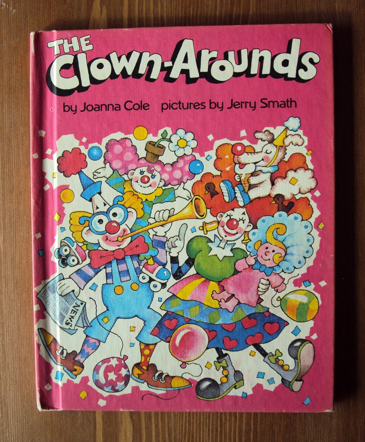 The clown arounds 1981 by joanna cole parents magazine book club childhood fandeluxe Images
