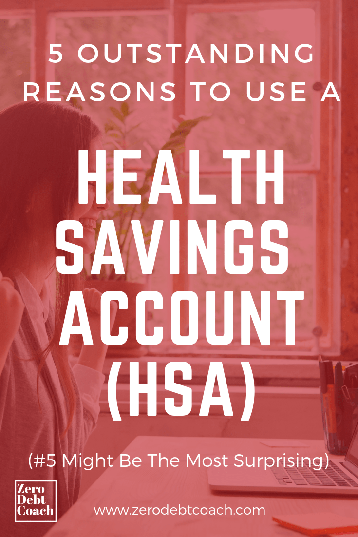 5 Outstanding Reasons To Use A Health Savings Account Hsa Health Savings Account Savings Account Money Saving Tips