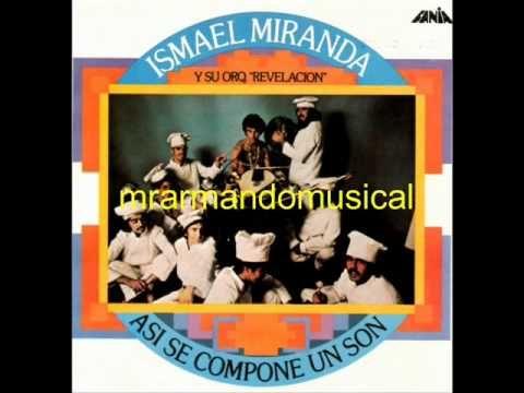 ISMAEL MIRANDA - ASÍ SE COMPONE UN SON - (Disco Completo)