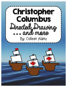 Christopher Columbus Directed Drawing Directed Drawing Directed Drawing Kindergarten Christopher Columbus