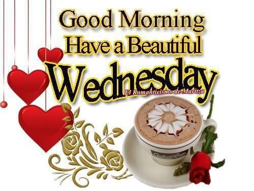 Good Morning Wednesday on Pinterest Wednesday Coffee Quotes