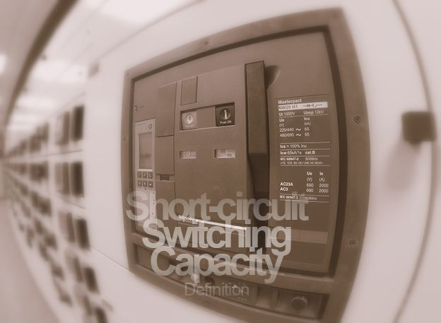 Short Circuit Switching Capacity Definition Circuit Power