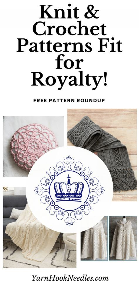 Crochet Royalty and Knitting Patterns the Queen Would Enjoy ...