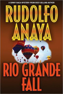Rio Grande Fall (Sonny Baca Series #2)  by Rudolfo Anaya