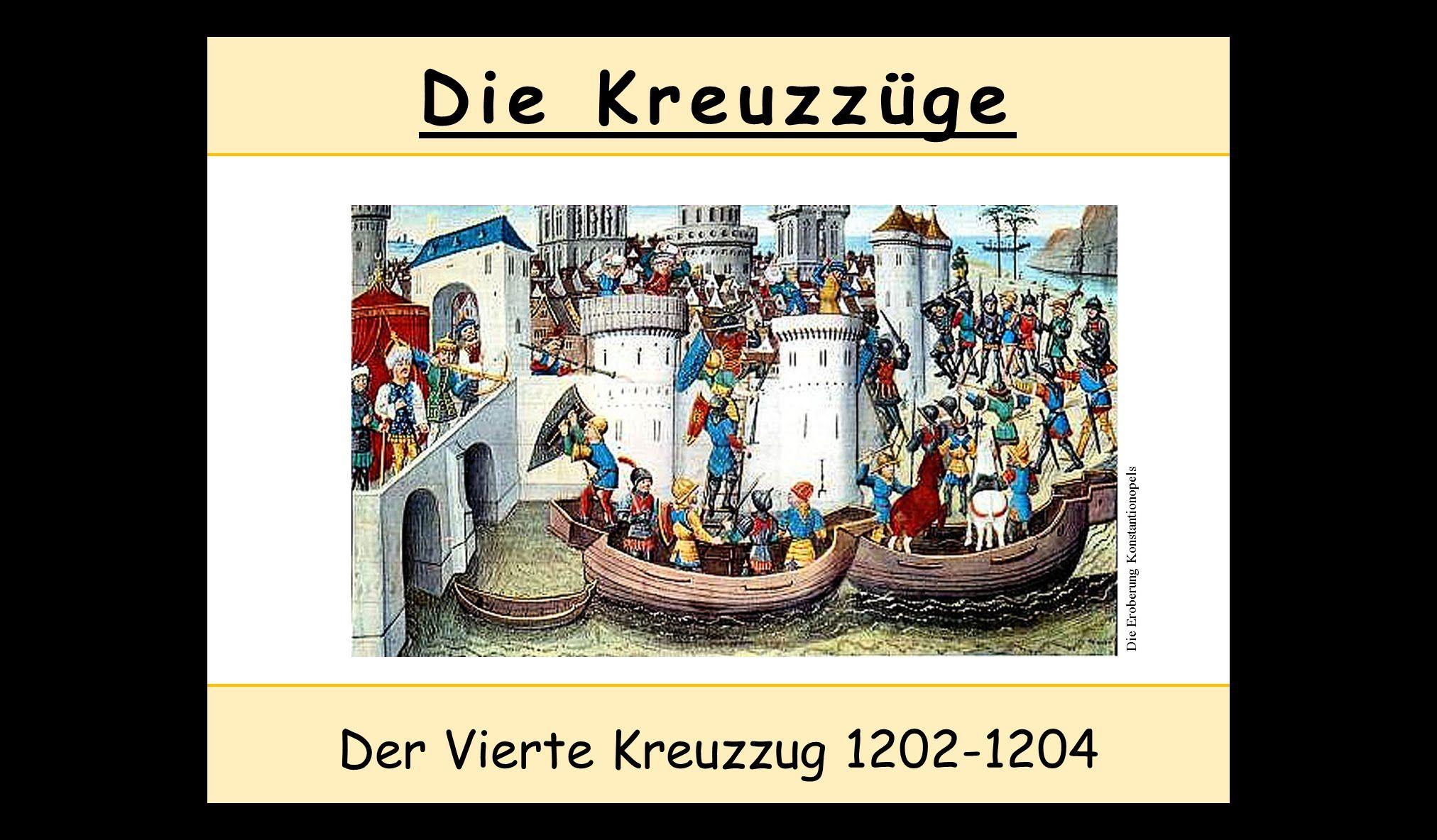 Vierter Kreuzzug 1202-1204 - Die Kreuzzüge im Mittelalter ...