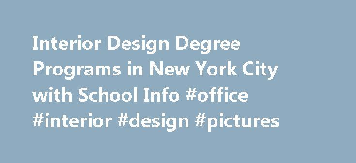 Interior Design Degree Programs In New York City With School Info