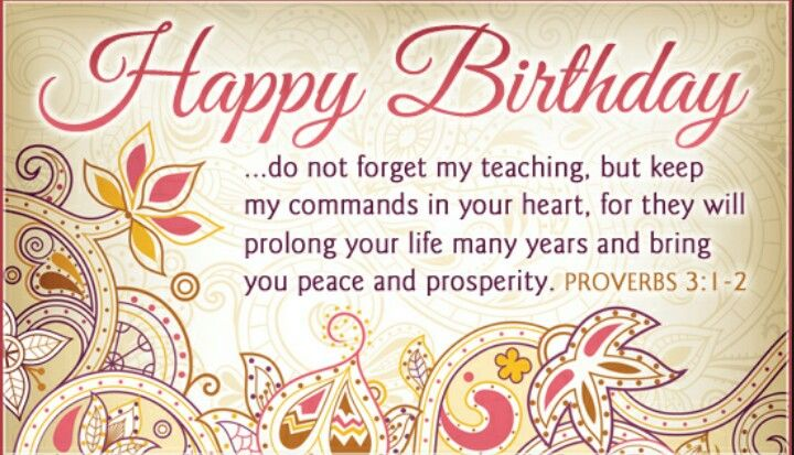 Proverbs 3 1 2 Birthday Wishes For Friend Wishes For Friends