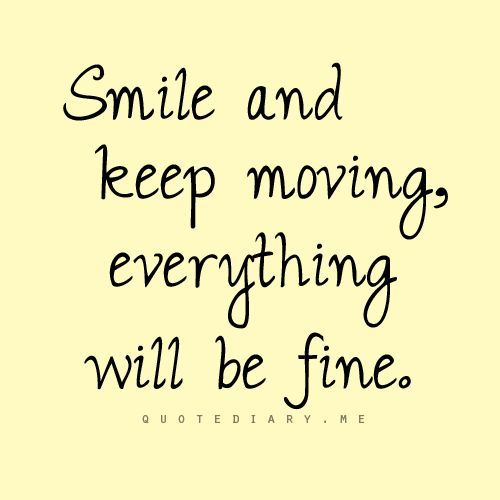 I Will Be Fine Quotes By At Quotesgram Dinner Pinterest Quotes