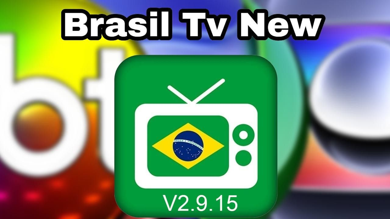 Brasil Tv New 2 9 15 Atualizado Melhor App De Tv Com Imagens