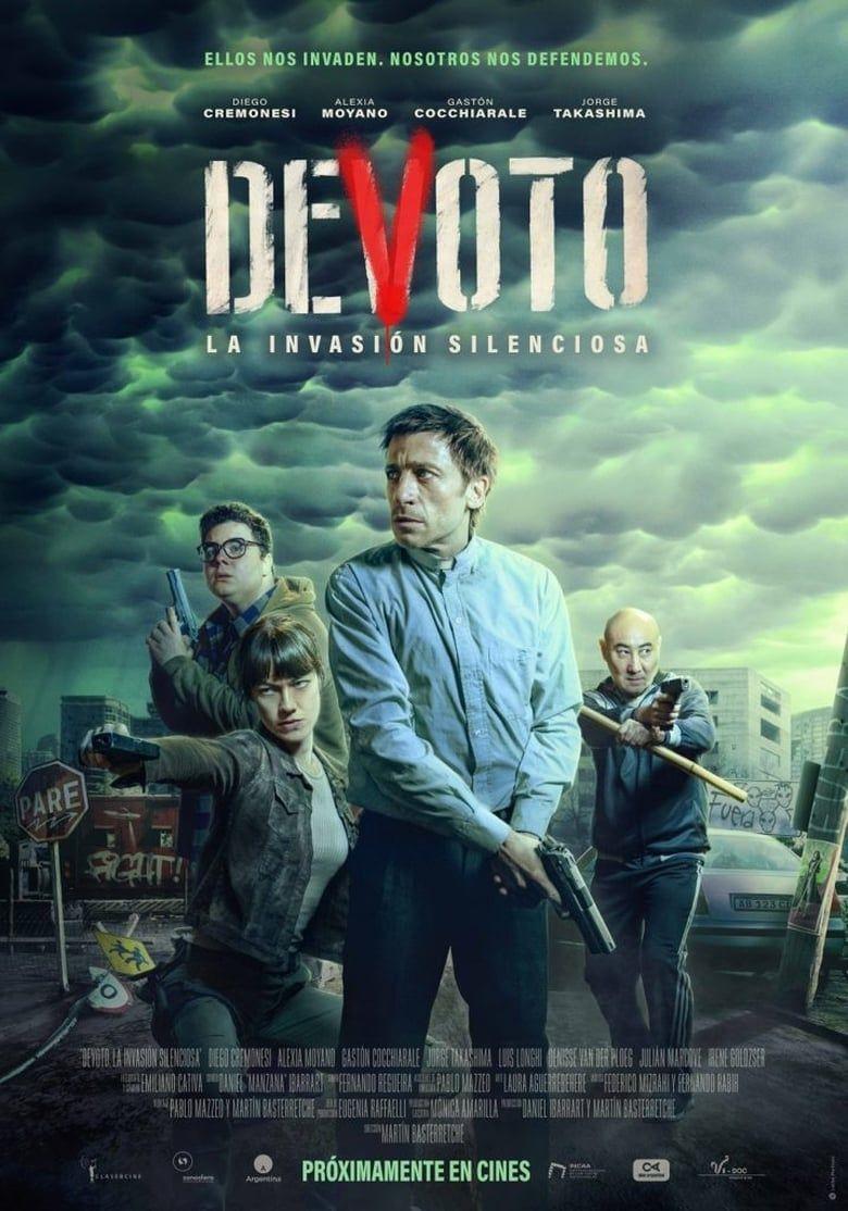 Devoto La Invasion Silenciosa 2020 In 2021 Science Movies Fiction Movies Thriller Movies