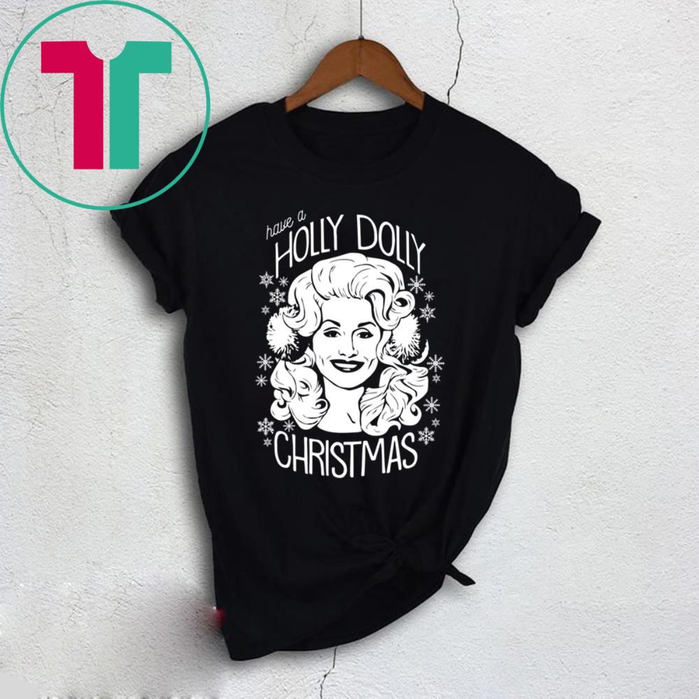 Have A Holly Dolly Christmas 2020 TShirt Reviewshirts