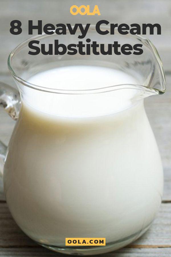 9 Effective Heavy Cream Substitutes Heavy Cream Recipes Heavy Cream Substitute Homemade Heavy Cream