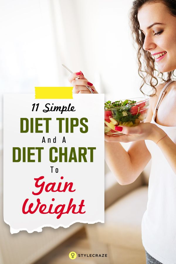 11 Simple Diet Tips And A Diet Chart To Gain Weight Health - diet chart