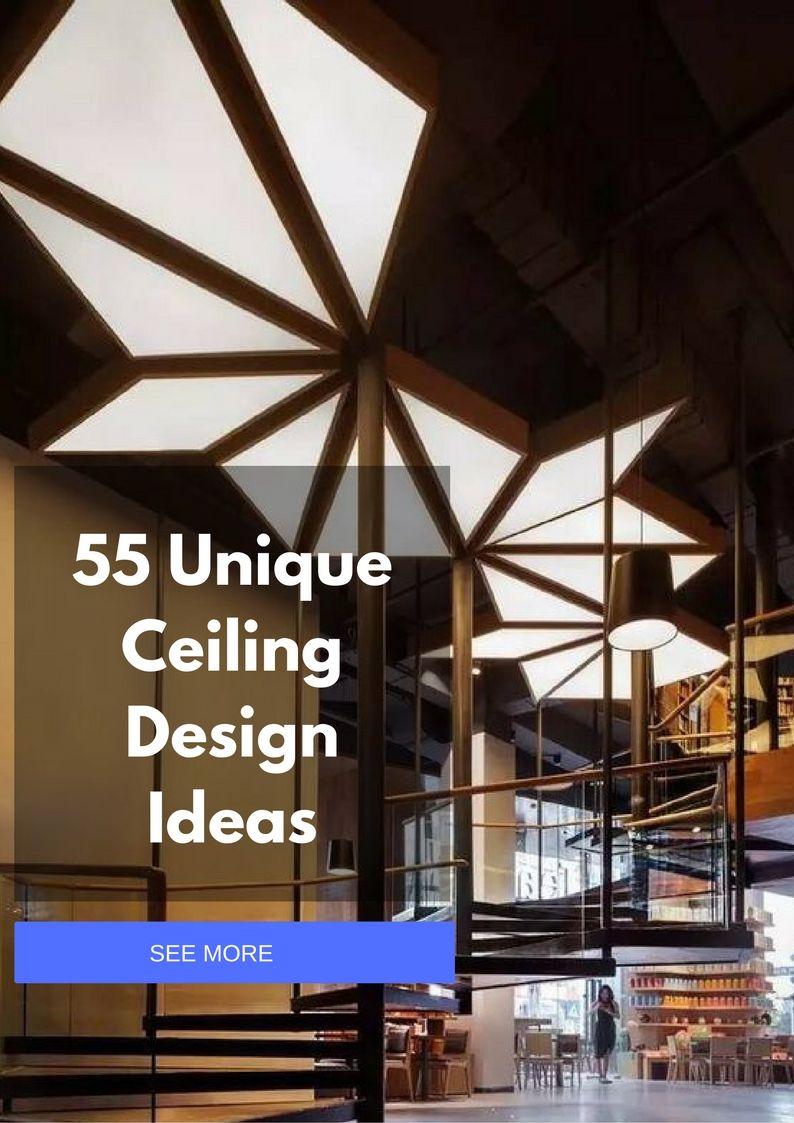 55 Unique And Unusual Ceiling Design Ideas