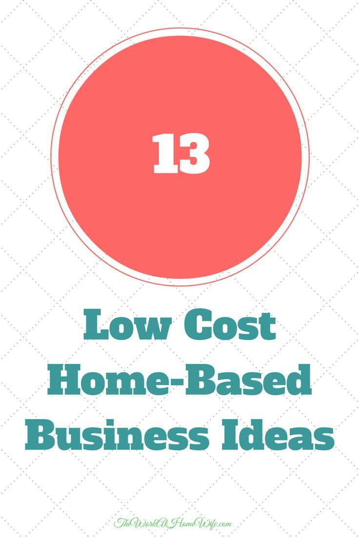 Low Cost At Home Business Ideas Ideas Home Business Ideas
