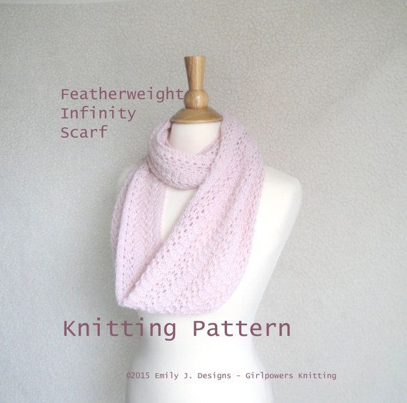 Featherweight Infinity Scarf Knitting Pattern Easy Lace Scarf