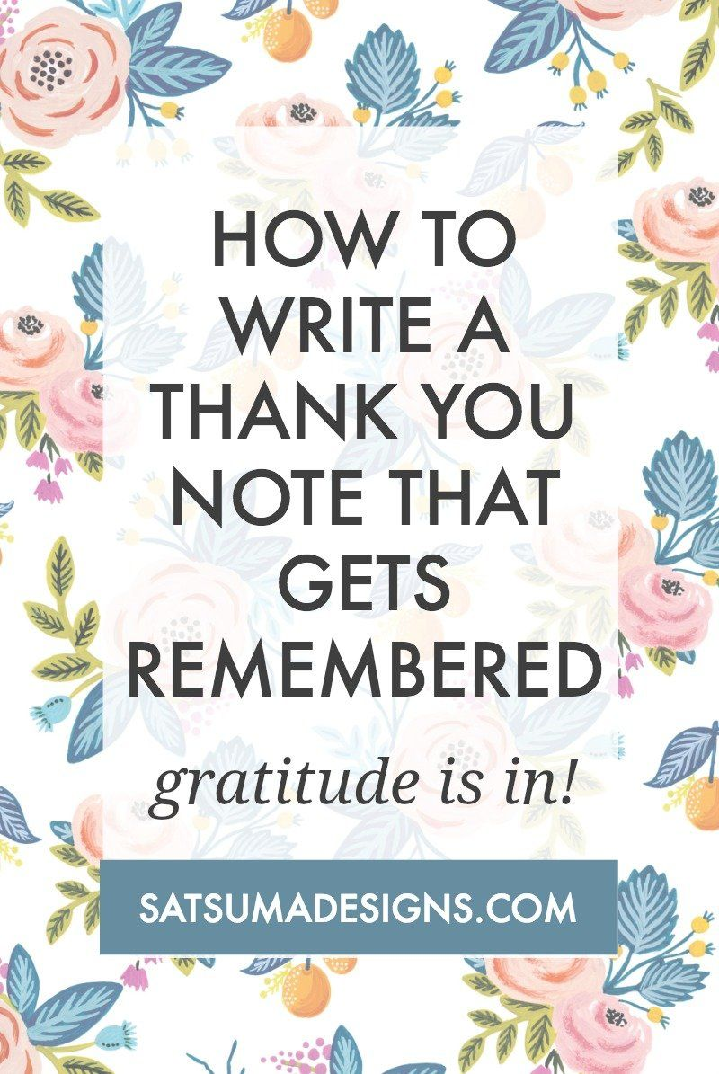 How to Write a Thank You Note that Gets Remembered  Satsuma Designs