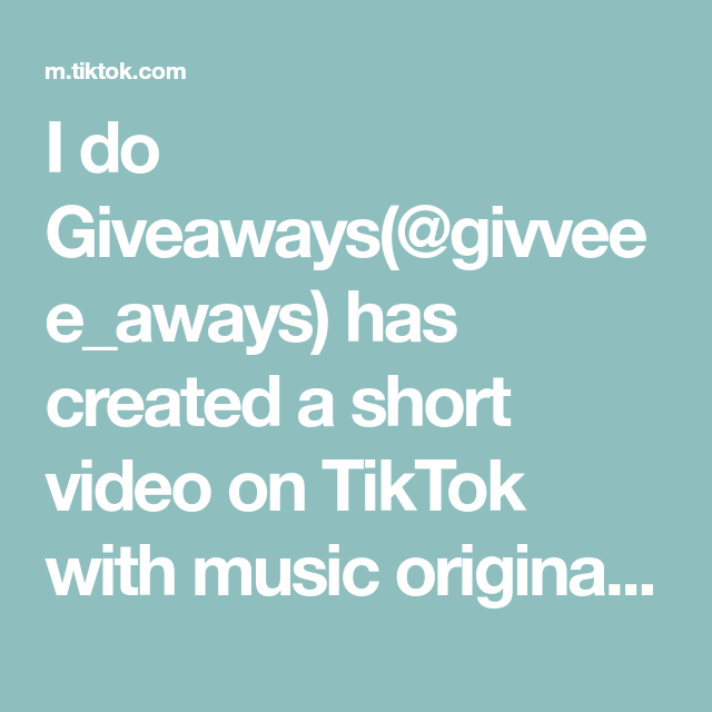 I Do Giveaways Givveee Aways Has Created A Short Video On Tiktok With Music Original Sound Little Kid Giveaway Foryoupage Kids Giveaway The Originals Texts