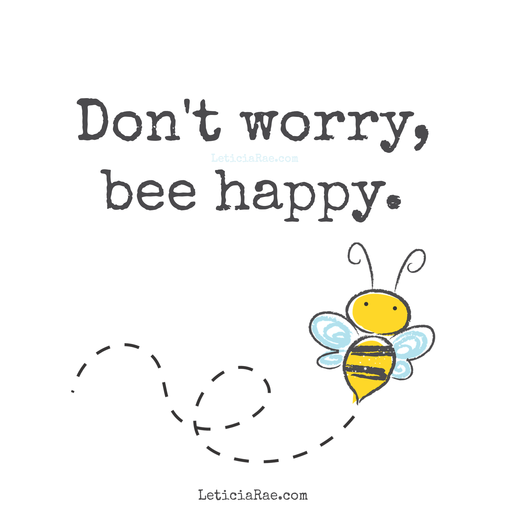 Finding The Silver Lining Bee Happy Quotes Bee Quotes Life Quotes