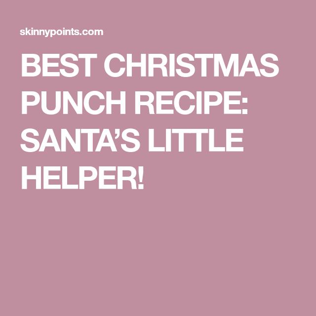 best christmas punch recipe santas little helper christmasrecipes - Best Christmas Punch