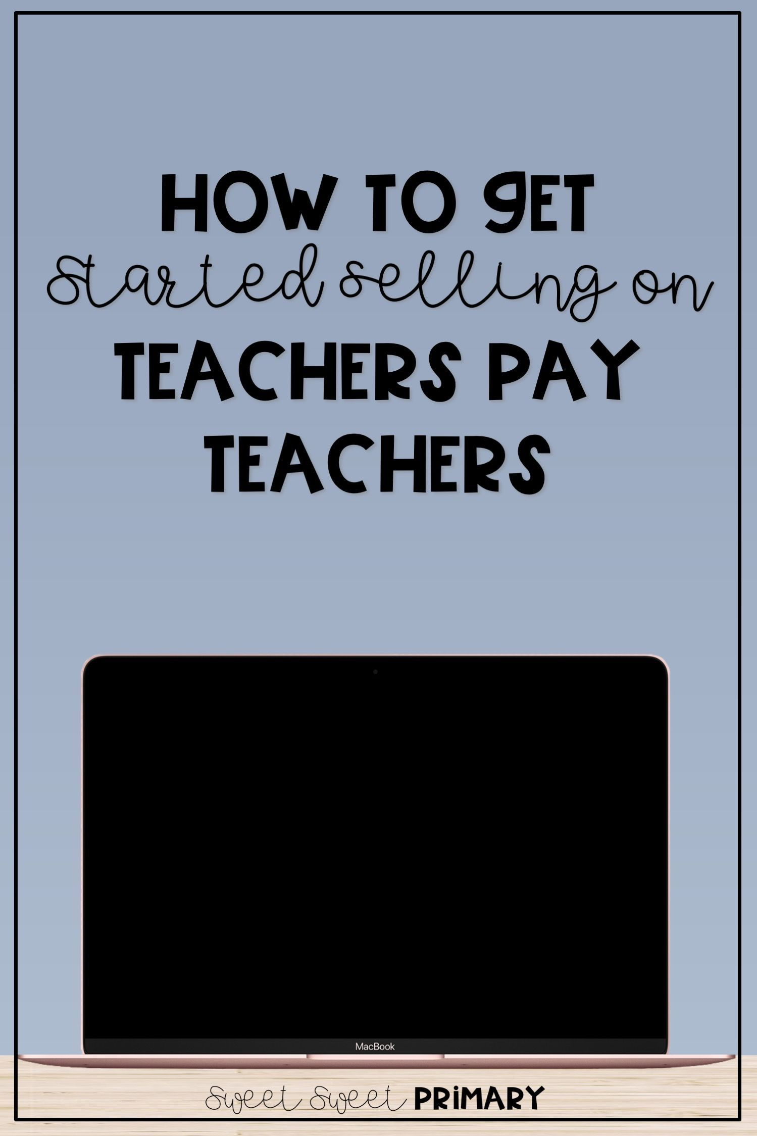 Creating Resources For Teachers Pay Teachers In