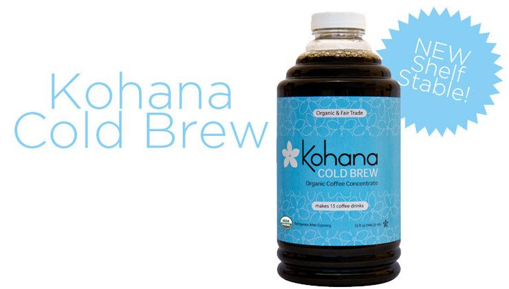 Our New Shelf Stable Kohana Cold Brew Coffee Concentrate