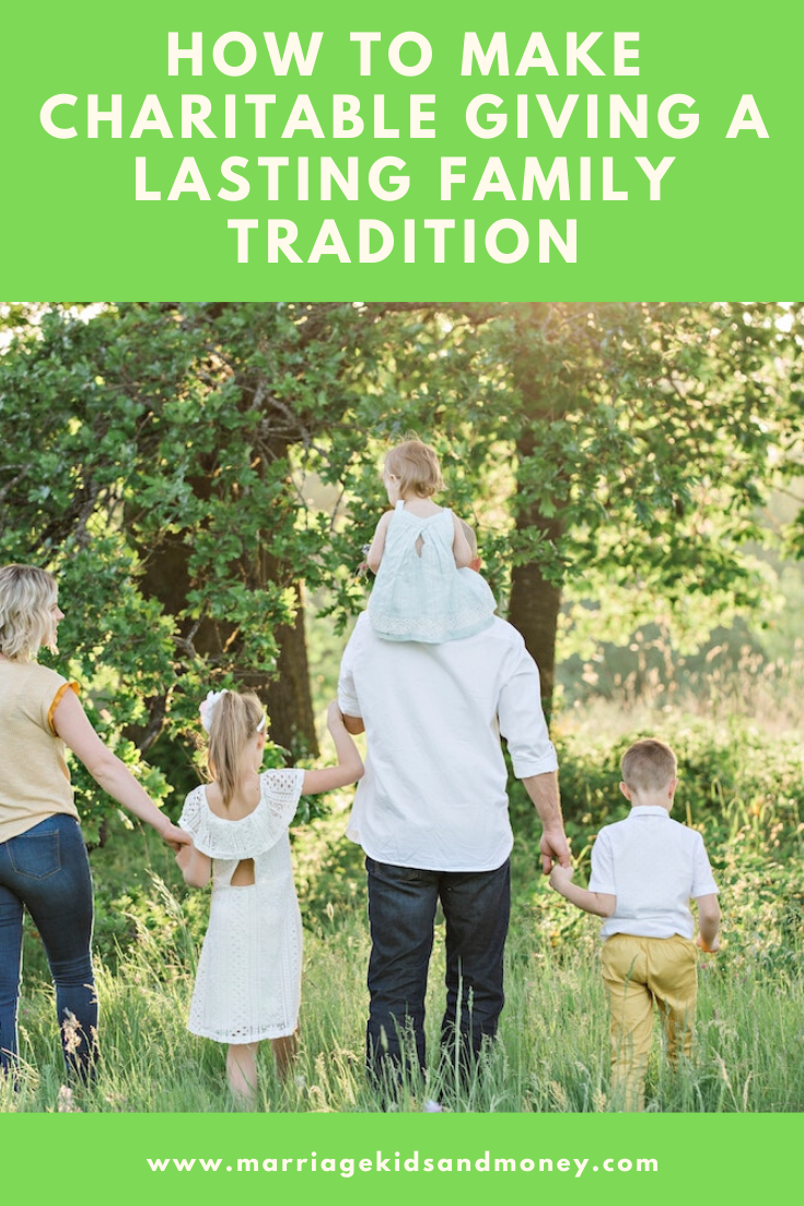 How to Make Charitable Giving a Family Tradition – Marriage, Kids and Money