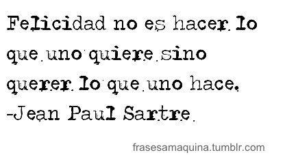 Frases De Felicidad Jean Paul Sartre Citas Frases