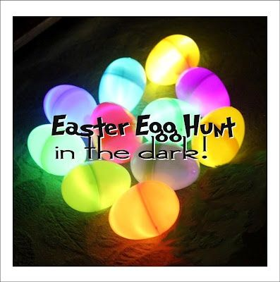 So many easter ideas and more dixiechef easter pinterest how about a easter egg hunt in the dark for teenagers andor adults see what makes them glowi love this idea for an easter egg hunt negle Image collections