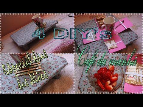 Idéias de Presentes para as mães #2 -4 DIYS-Café da Manhã pra Ela - YouTube
