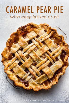 Caramel Pear Pie | Sally's Baking Addiction