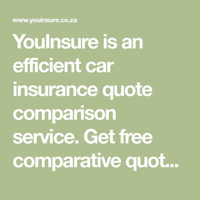 Youinsure Is An Efficient Car Insurance Quote Comparison Service